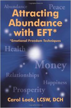 Attracting Abundance with EFT Emotional Freedom Techniques book