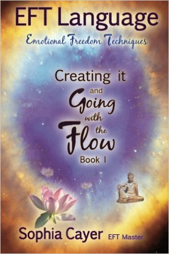 EFT Language: Creating It and Going with the Flow book