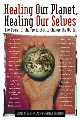 Healing Our Planet, Healing Our Selves book