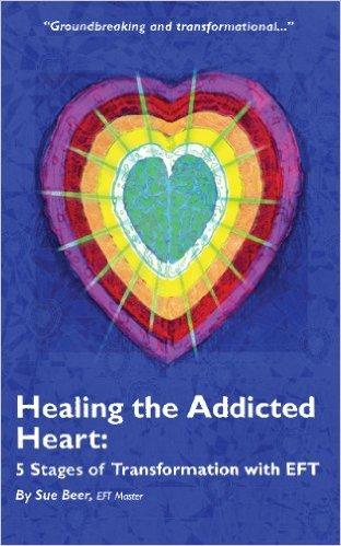 Healing the Addicted Heart book