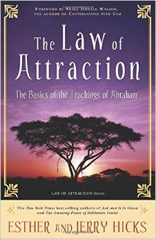 Law of Attraction Esther Hicks