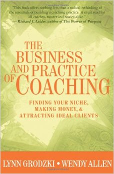 The Business and Practice of Coaching book