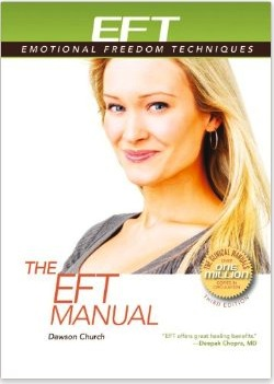 The New EFT Manual by Dawson Church