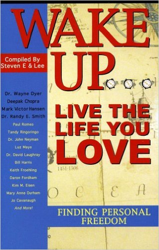 Wake Up Live the Life You Love book