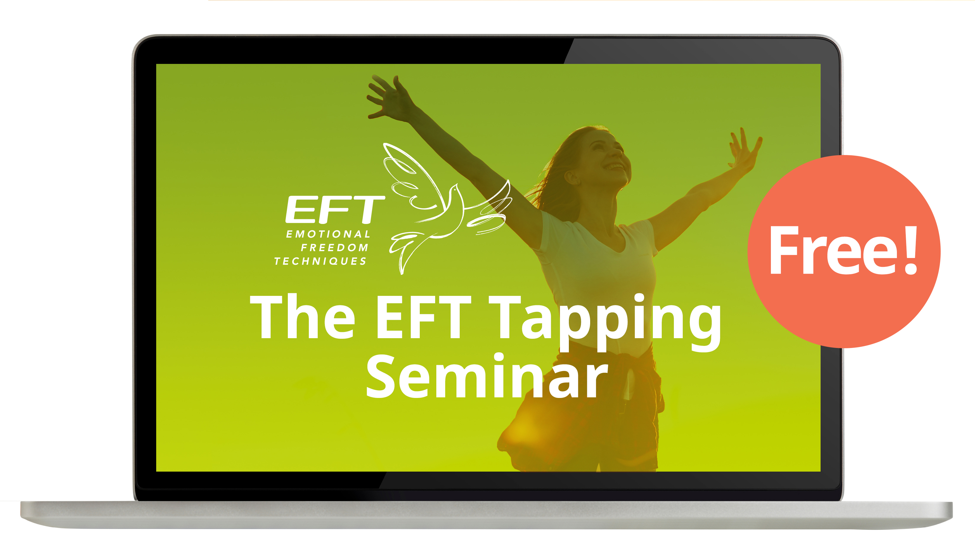 The EFT Tapping Seminar - Free!