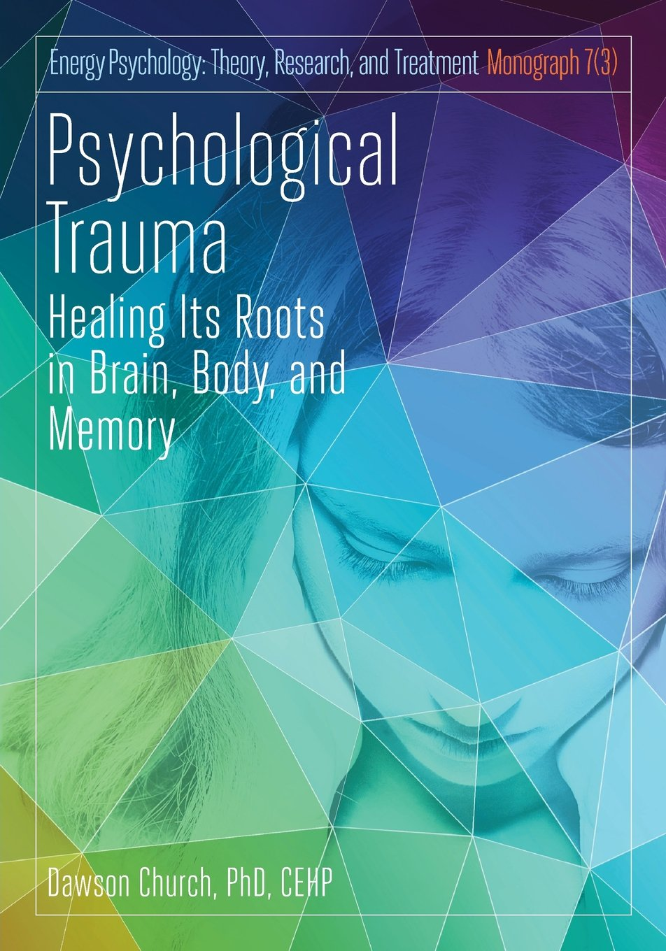 psychological trauma healing its roots